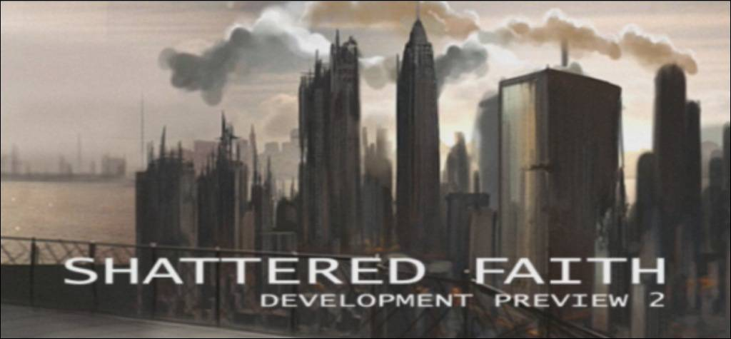 Shattered Faith Preview