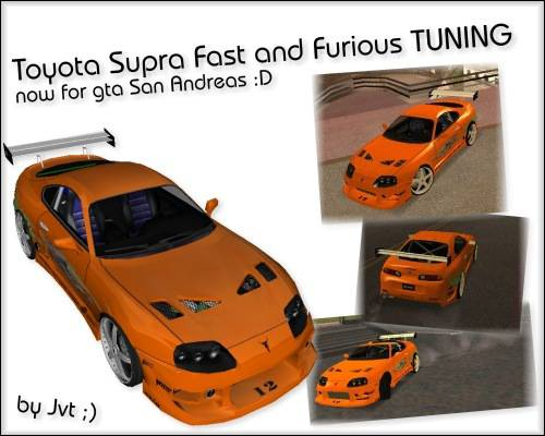 Toyota Supra Fast And Furious Grand Theft Auto San Andreas Mods Maps Patches News Gamefront